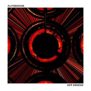 Patterkiller - New Sunrise
