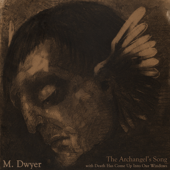 M. Dwyer - The Achangel's Song